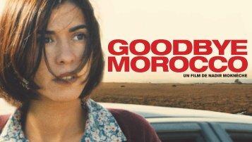 Goodbye Morocco - dossier de presse - La Ferme du Buisson