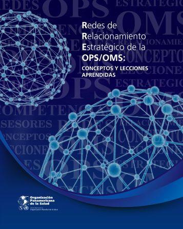 Redes de Relacionamiento Estratégico de la OPS/OMS: - PAHO/WHO