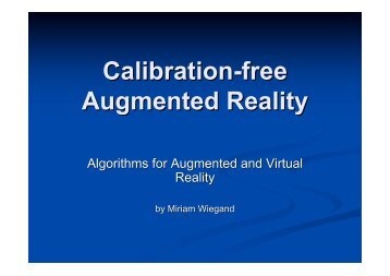 Calibration-free Augmented Reality - Chair for Computer Aided ...