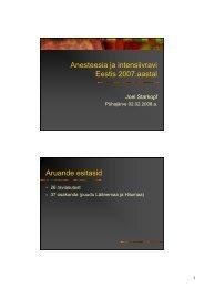 Anesteesia ja intensiivravi j Eestis 2007.aastal Aruande esitasid