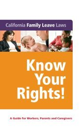 CA Family Leave Laws: Know Your Rights!