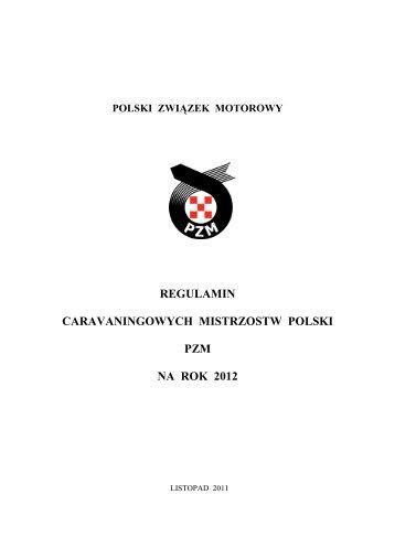 Regulamin Caravaningowych Mistrzostw Polski 2012 - Katowice
