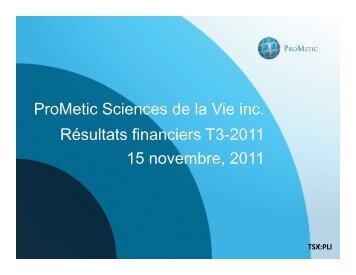 Présentation trimestrielle - Prometic - Life Science, Inc.