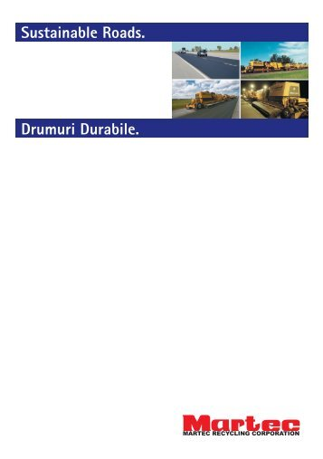 Drumuri Durabile. Sustainable Roads. - Martec Recycling Corporation