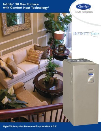 Infinity™ 96 Gas Furnace with Comfort Heat ... - Holmes Heating