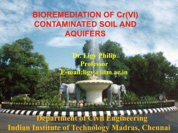 BIOREMEDIATION OF Cr(VI) CONTAMINATED SOIL AND AQUIFERS