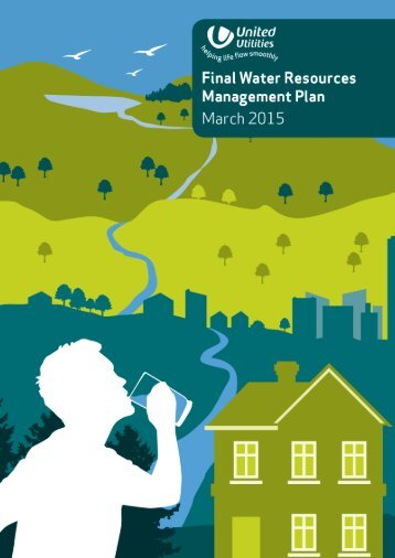 Final water resources management plan - About United Utilities