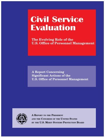 Civil Service Evaluation: The Evolving Role of the U.S. Office of ...