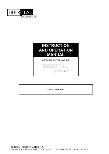 INSTRUCTION AND OPERATION MANUAL - CMC Espresso