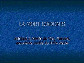 LA MORT D'ADONIS - Château de Blois