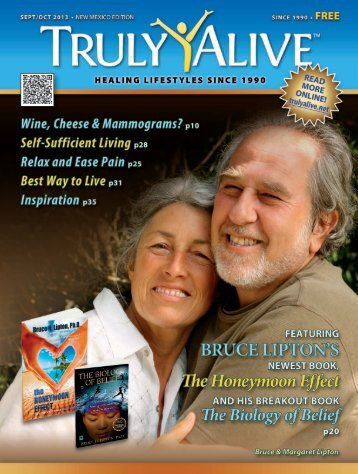 Dr. Bruce Lipton - The Honeymoon Effect - Truly Alive Magazine