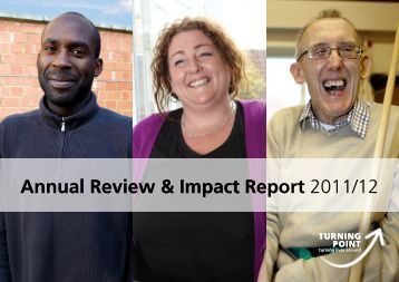 Annual Review & Impact Report 2011/12 Annual ... - Turning Point