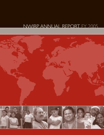nwirp annual report fy 2005 - Northwest Immigrant Rights Project