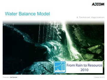 Water Balance Model - A Technical Application - Jim Dumont