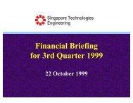 Financial Briefing for 3rd Quarter 1999 - Singapore Technologies ...
