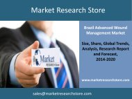 Brazil Advanced Wound Management Market Outlook to 2020