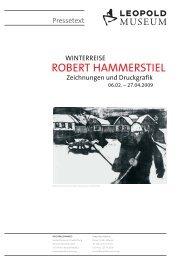 PRESSETEXT Robert Hammerstiel - Leopold Museum