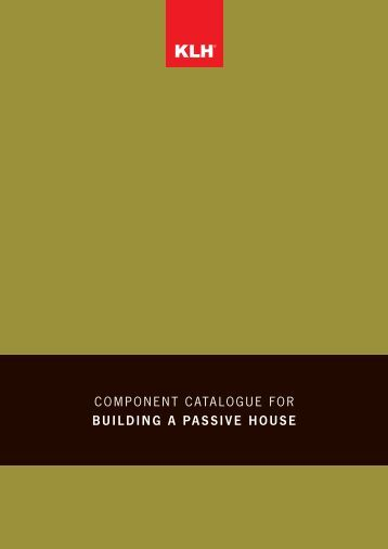 component catalogue for BUILDING A PASSIVE HOUSE - KLH