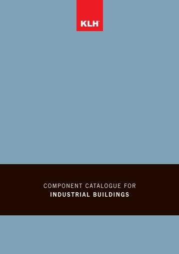 COMPONENT CATALOGUE FOR INDUSTRIAL BUILDINGS - KLH