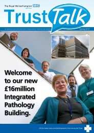 Spring 2013 - The Royal Wolverhampton Hospitals NHS Trust