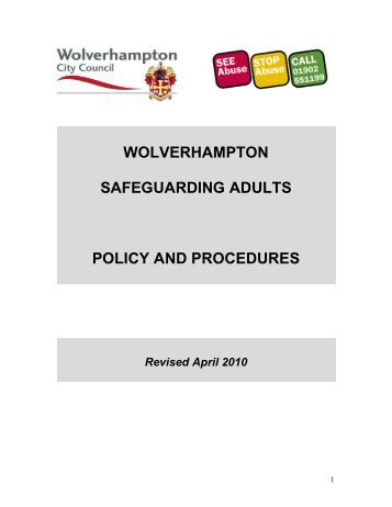 safeguarding policy and procedure prote Safeguarding policy and procedures if you come into contact with children or vulnerable adults it's crucial that an up to date safeguarding policy is communicated amongst all staff and visitors to your business.