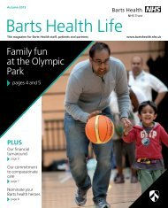 BH life issue 5 PRINT.qxd:Layout 1 - Barts Health NHS Trust