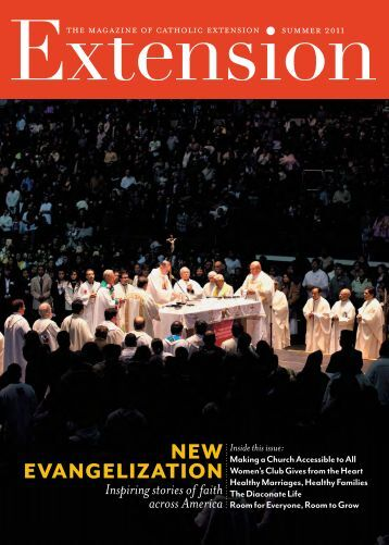 New evaNgelizatioN - Catholic Extension
