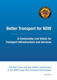 Better Transport for NSW - Rail, Tram and Bus Union of NSW