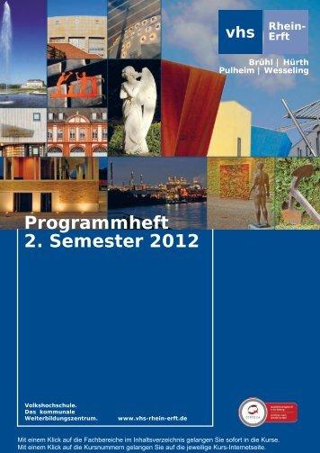 Programmheft 2. Semester 2012 - Volkshochschule Rhein-Erft