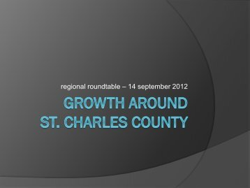regional roundtable – 14 september 2012 - EDC St. Charles County