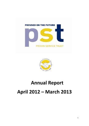 Annual Report April 2012 – March 2013 - Prison Service Trust