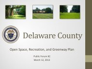 Part 1 Delco Open Space Plan Forum Presentation - Delaware County