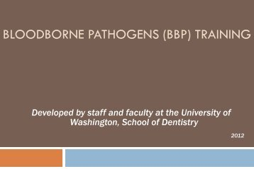 Bloodborne Pathogens Training Kit - School of Dentistry - University ...