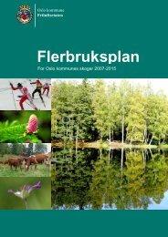 Flerbruksplan for Oslo kommunes skoger 2007-2015