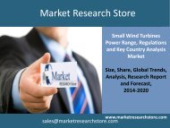 Small Wind Turbines up to 100kW, 2013 Update - Global Market Size, Analysis by Power Range, Regulations and Key Country Analysis to 2020