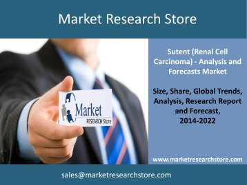Sutent (Renal Cell Carcinoma) - Analysis and Forecasts to 2022
