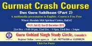 Gurmat Crash Course - Guru Gobind Singh Study Circle