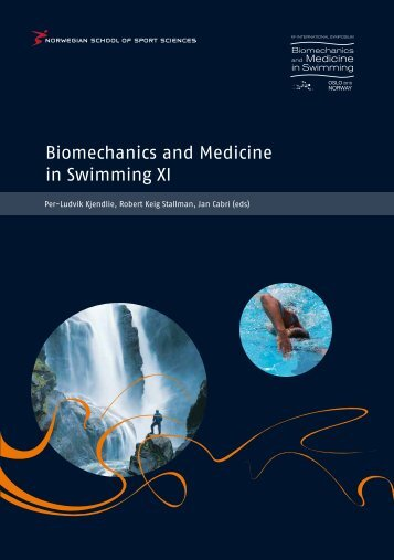 Biomechanics and Medicine in Swimming XI