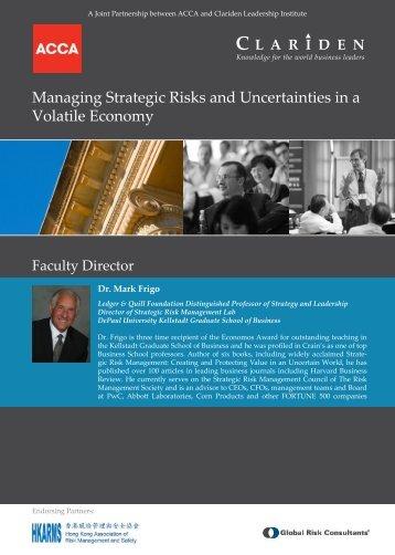 Managing Strategic Risks and Uncertainties in a ... - Dr. Mark Frigo