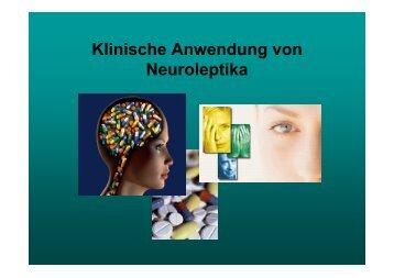 Klinische Anwendung von Neuroleptika