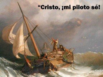 """""""Cristo, ¡mi piloto sé! - Editorial La Paz"""