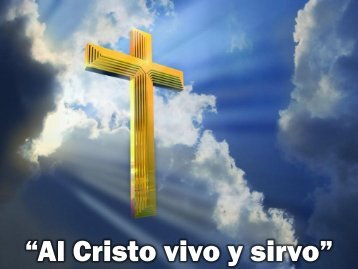 Al Cristo vivo y sirvo.pdf - Editorial La Paz