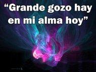 Grande gozo hay en mi alma hoy.pdf - Editorial La Paz