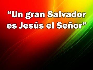 Un gran Salvador es Jesus el Senor.pdf - Editorial La Paz