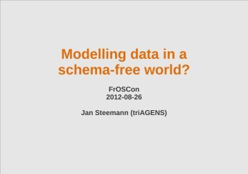 Modelling data in a schema-free world? - NoSQL Usergroup Cologne