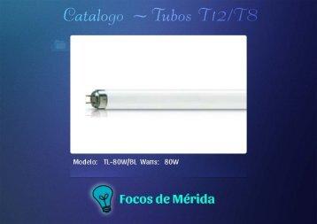 Catalogo tubos T12 T8