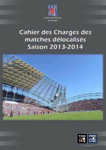 Cahier des Charges des matches délocalisés - Saison 2013 – 2014