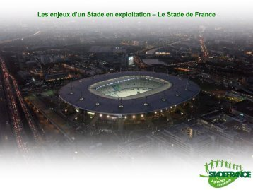 L'atelier développement durable, l'exemple du Stade de France.