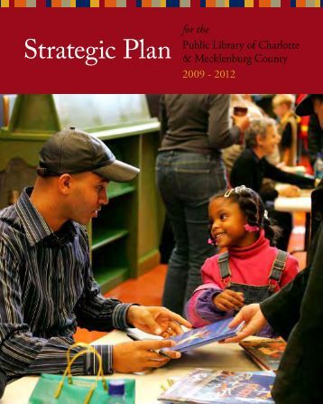 Strategic Plan for the Public Library of Charlotte and Mecklenburg ...