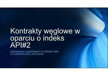 Kontrakty węglowe w oparciu o indeks API#2